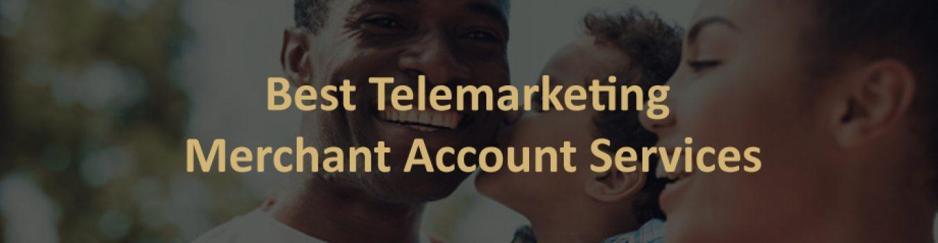 Telemarketing Merchant Account