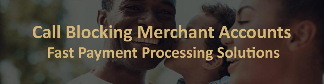 Call Blocking Merchant Accounts