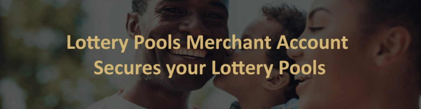 Lottery Pools Merchant Account