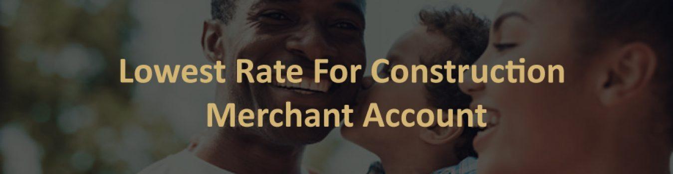 Construction Merchant Account